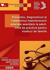 Prevenţia, diagnosticul şi tratamentul HTA esenţiale a adultului